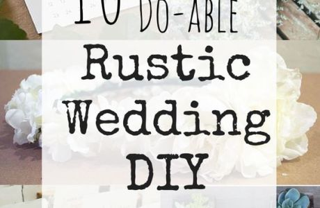 10 Rustic Wedding Projects to DIY