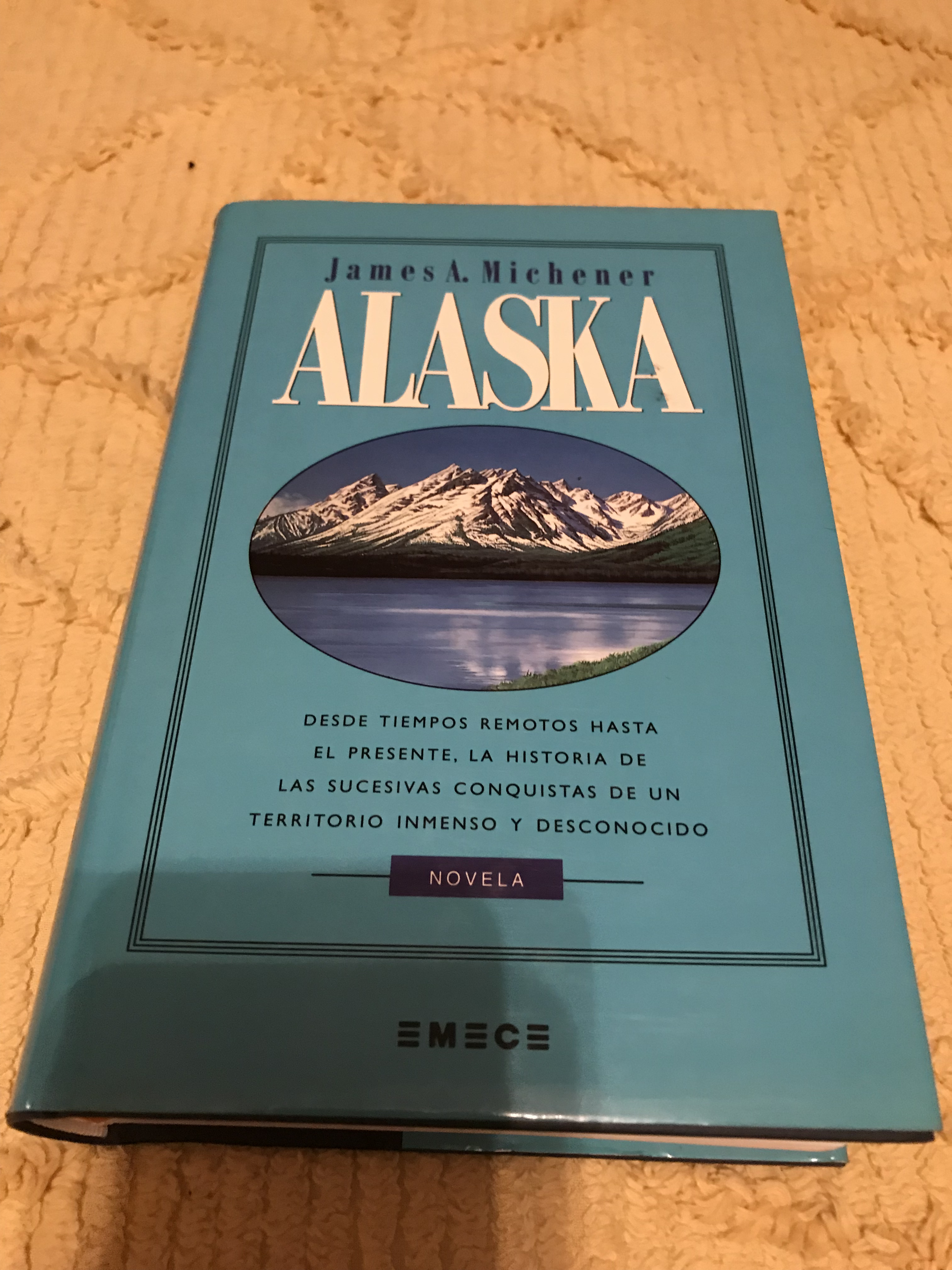 Libro De Jim Humble Alaska James A Michener Alaska A Novel By James A