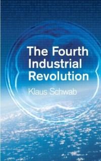 The Fourth Industrial Revolution, by Klaus Schwab | World ...