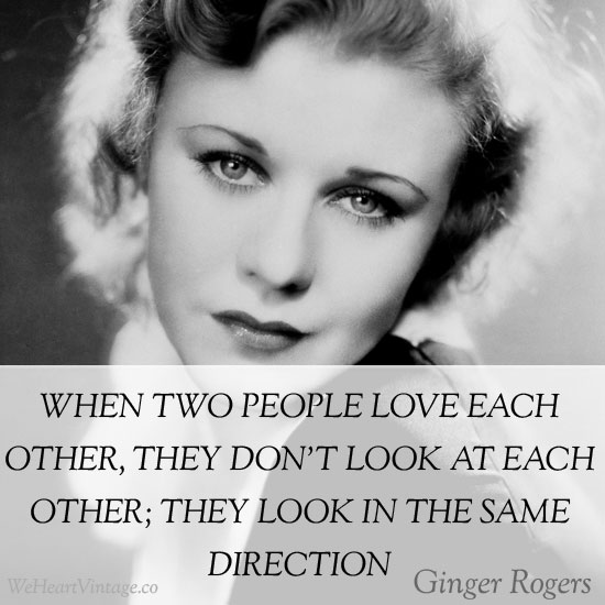 Quotes Ginger Rogers on Love