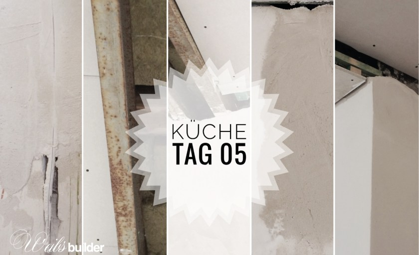 Küche Tag 05