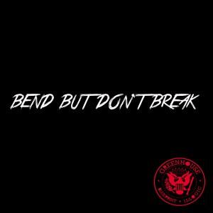 BendbutdontBreak_single