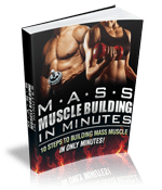 Mass Muscles Building in Minutes