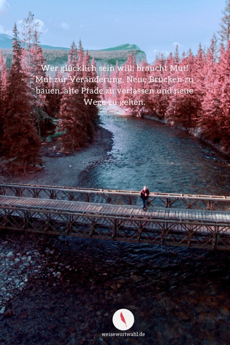 Handy Hintergrundbild mit diesem Spruch über neue Wege und Mut
