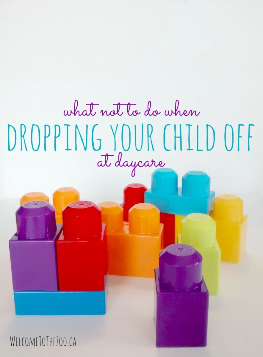 What Not To Do When Dropping Your Child Off At Daycare