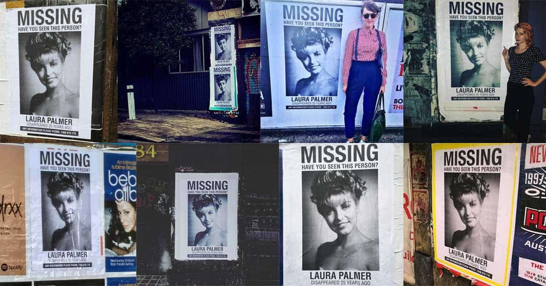 Missing\u201d Laura Palmer Posters All Over Sydney Lead To Phone Number - missing person posters