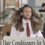 Best Natural Conditioner for Men's Hair