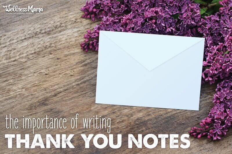 Why Thank You Notes Are Still Important Wellness Mama