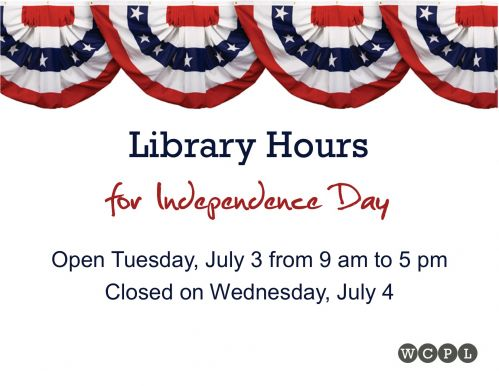 Library Closing - July 4th - Wells County Public Library