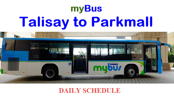 MyBus Schedule for Lawaan Talisay to Parkmall Mandaue and vice versa