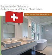 Bauen in der Schweiz: Badezimmer und Sauna. Schautafeln ...