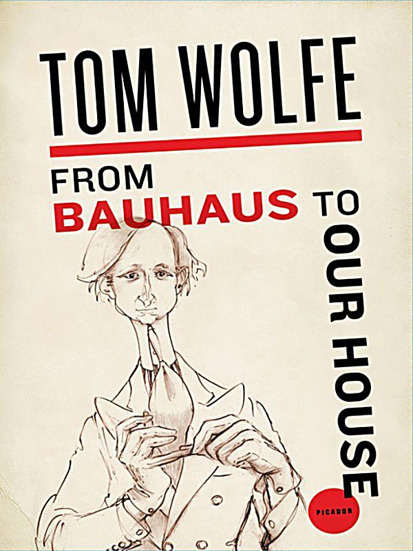 Tom Bauhaus From Bauhaus To Our House: Ebook Jetzt Bei Weltbild.de