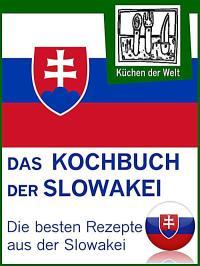 Slowakische Rezepte - Die besten Kochrezepte aus der ...