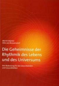 Die Geheimnisse der Rhythmik des Lebens und des Universums ...