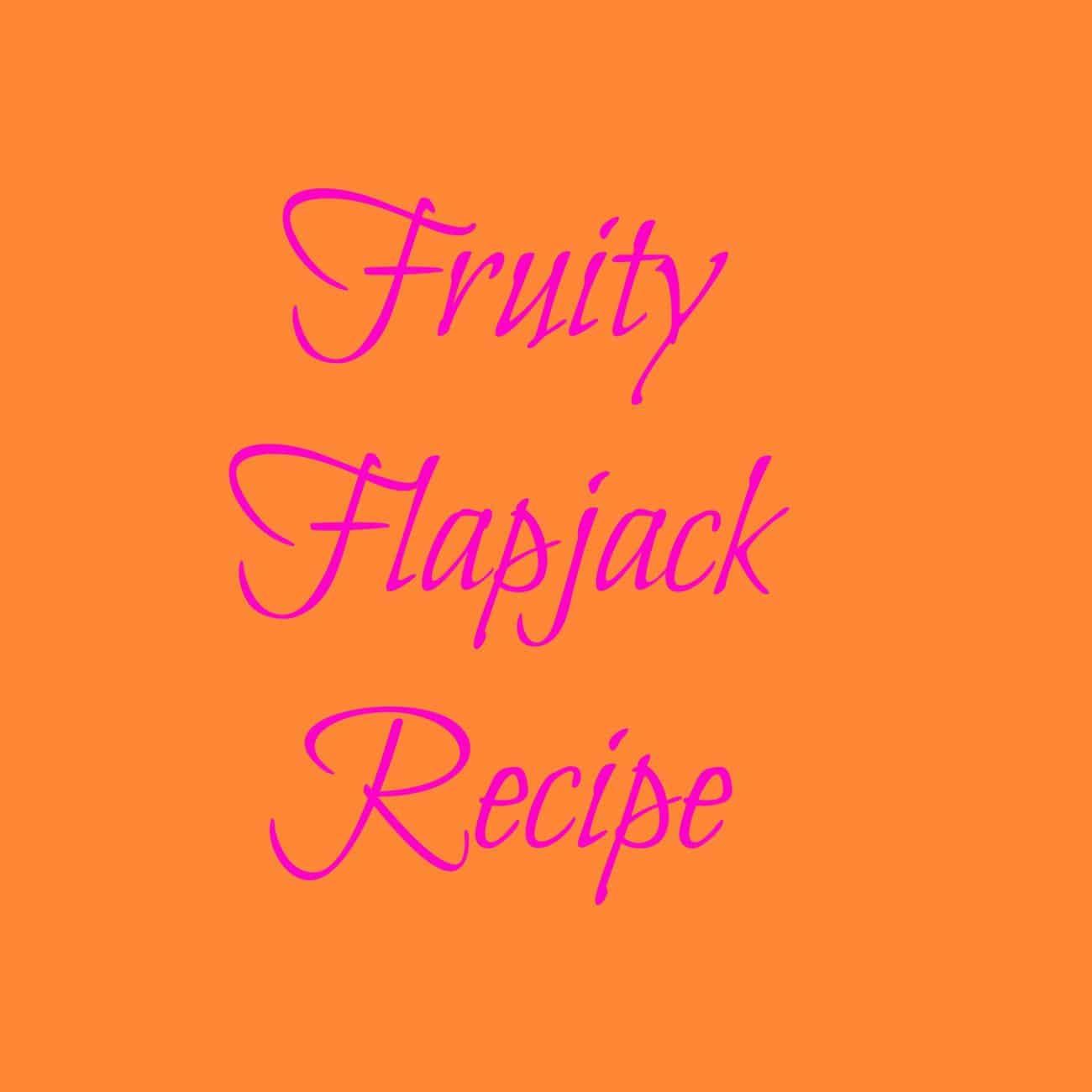 fruity flapjack recipe