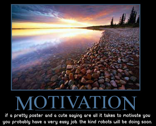 Motivational Posters How Much Do They Inspire You? - WE magazine