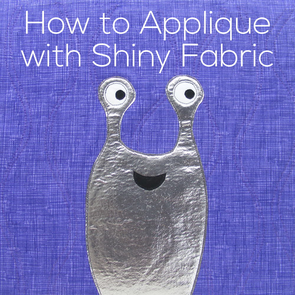 Applique How To Applique With Shiny Metallic Fabric Shiny Happy World