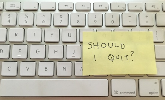 How do you know if itu0027s the right time to quit your job - great relationships after quitting job
