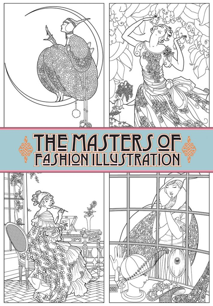 The Masters of Fashion Illustration Adult Coloring Book \u2013 A Look