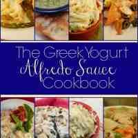 The Greek Yogurt Alfredo Sauce Cookbook