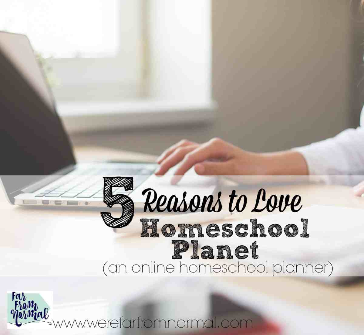 5 Reasons to Love the Online Planner - Homeschool Planet