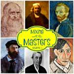 Mixing With the Masters – Art for Your Homeschool