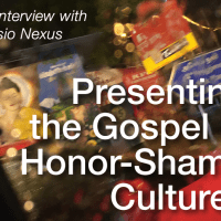 Presenting the Gospel in Honor-Shame Cultures