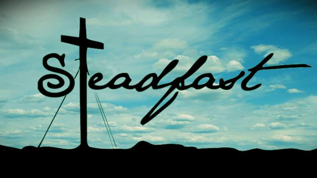 The Love of God and the Steadfastness of Christ..