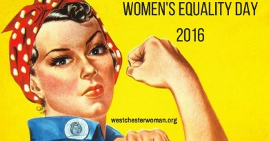 Happy Women's Equality Day; Westchester Fights Anchorage Spots on the Hudson