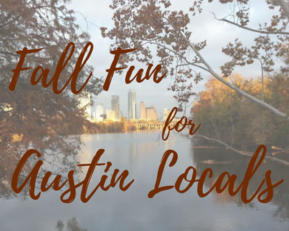 Fall Fun for Austin Locals Westlake Home  Commercial Services