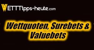 Wettquoten, Surebets und Valuebets im Vergleich