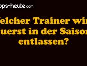 Bundesliga Trainerentlassung Wetten Quoten Vorhersage 2016