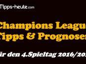 Champions League Wett-Tipps 4.Spieltag 2016 2017