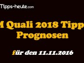 WM Quali Prognose Quoten 11.11.2016