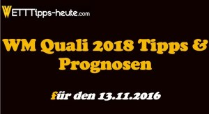 WM Quali Wetten & Quoten 13.11.2016