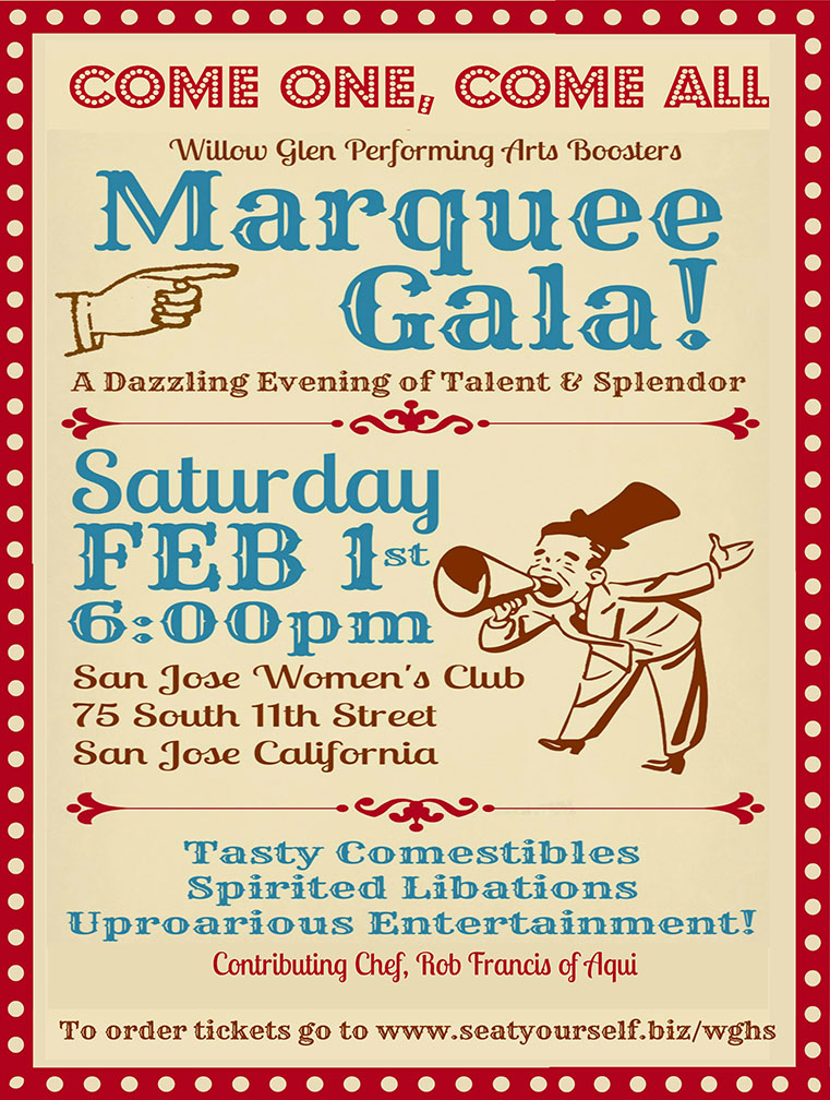 Willow Glen Performing Arts Boosters Marquee Gala poster