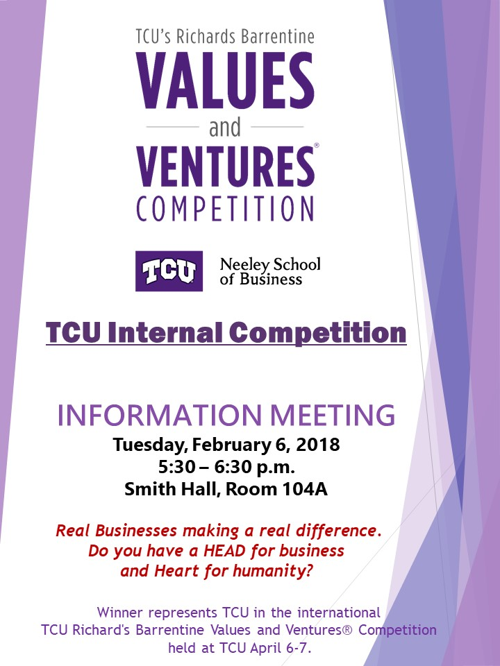 What2Do@TCU TCU\u0027s 2018 Values and Ventures Information Session