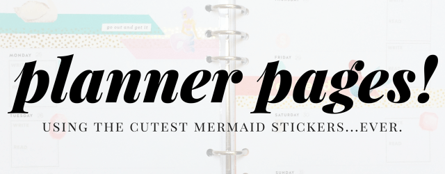 Mermaid Planner Pages