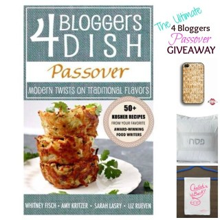 The Ultimate 4 Bloggers Dish Passover Giveaway!!