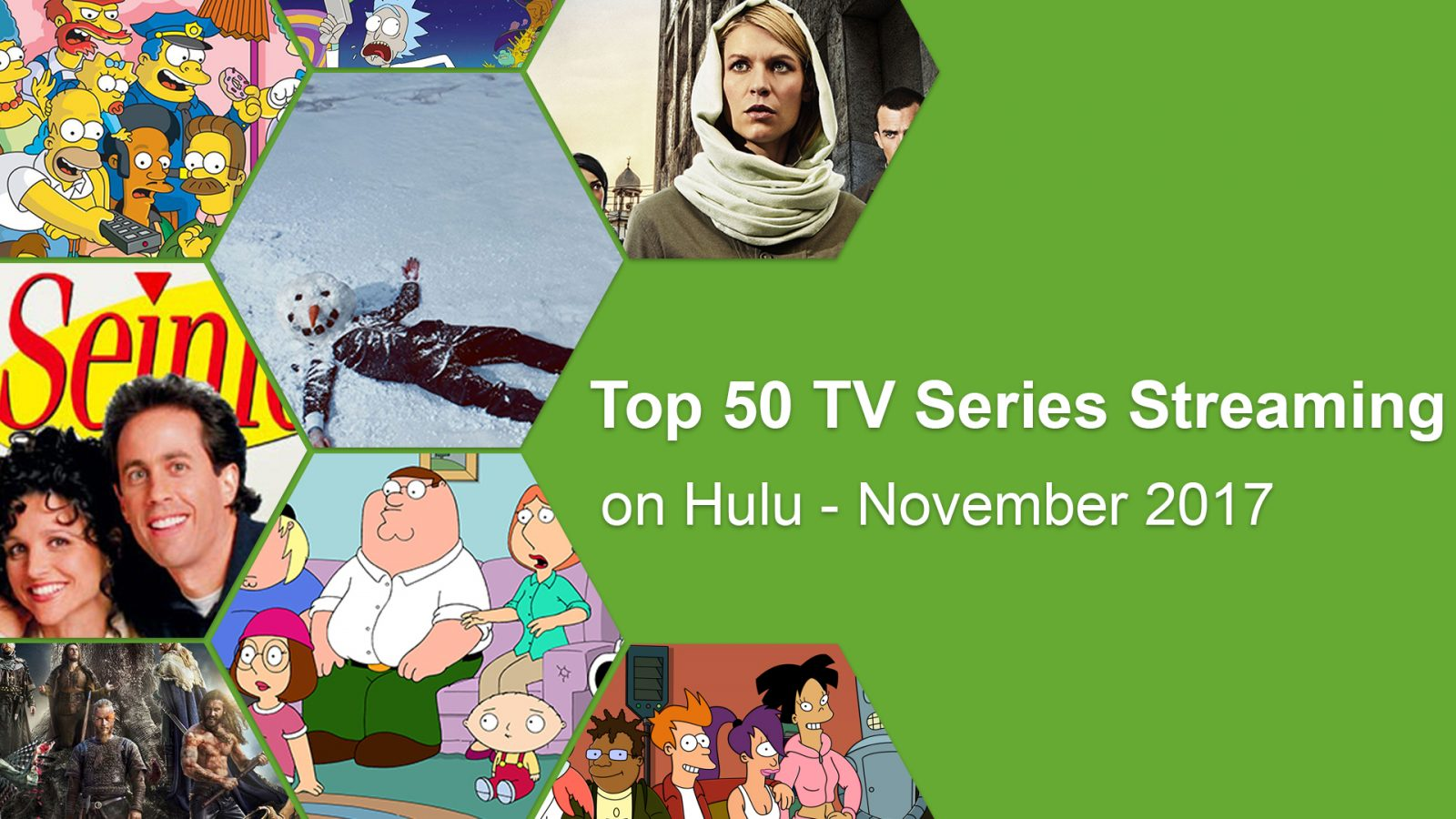 Hulu Shows Top 50 Tv Series Streaming On Hulu November 2017 What S On Hulu