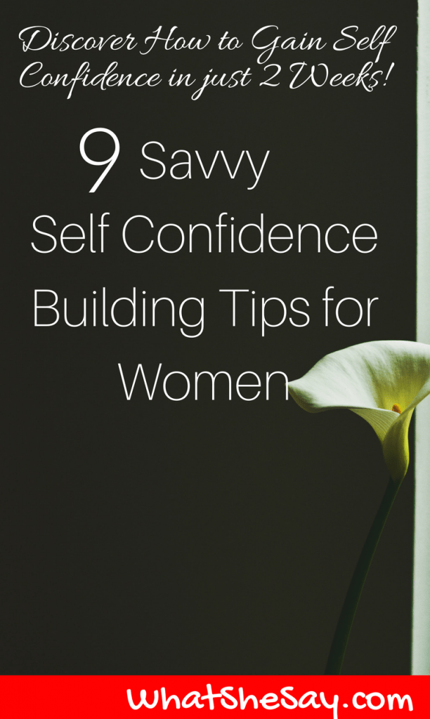 Self Confidence Building Tips for Women: How to Gain Assurance in 14 Days or Less