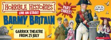 Horrible Histories Part Three. Garrick Theatre.