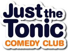 Just The Tonic Saturday Night Comedy