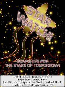 East of England Burlesque Festival: Star Watch