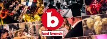 Bad Brunch + Day Party + Bottomless Cocktail