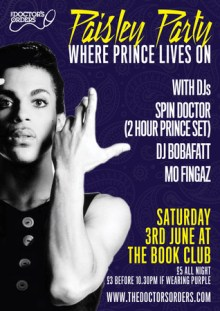 PAISLEY PARTY – Where Prince Lives On – The Book Club, London – Sat 3 June