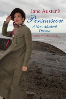Jane Austen's Persuasion: A New Musical Drama at Camden Fringe Festival