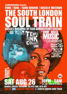 The South London Soul Train – Bussey Building 10 Year Anniversary Special