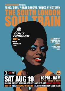 The South London Soul Train with JHC, Don't Problem [Live] + More
