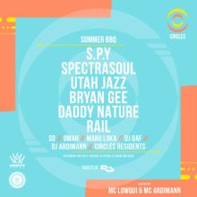 Circles Day & Night Drum & Bass Summer BBQ w/ S.P.Y, Spectrasoul & more!
